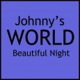 Johnny's World - Beautiful Night