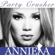 Anniela - Party Crusher