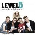 My number one - Level5 feat. Sarah Tjulander