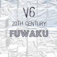 2016-06-08_20th-Centrury-V6-(Fuwaku)-NicklasKevinSusumu-Kawaguchi