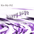 2018-04-25_Kis-My-Ft2_Happy-Day_(BennyJanssonKevinBorg)