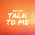 2019-03-22_Talk to me (Josef Bamba)